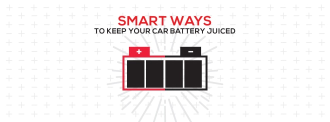 smart ways to keep your car battery juiced